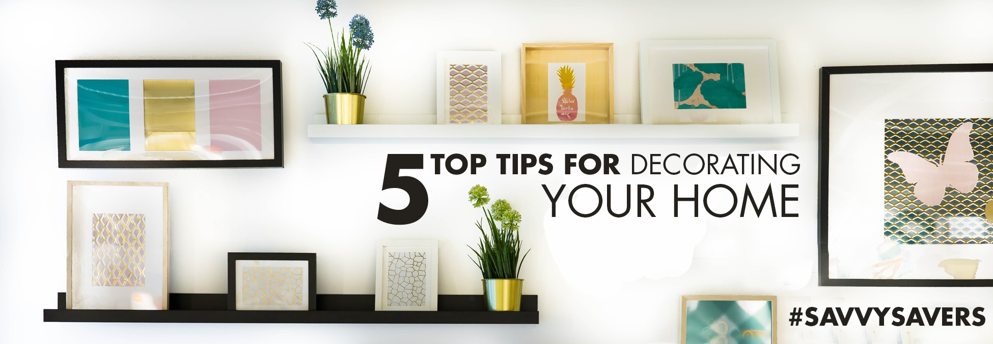 5 Tips For Decorating Your Home On A Budget