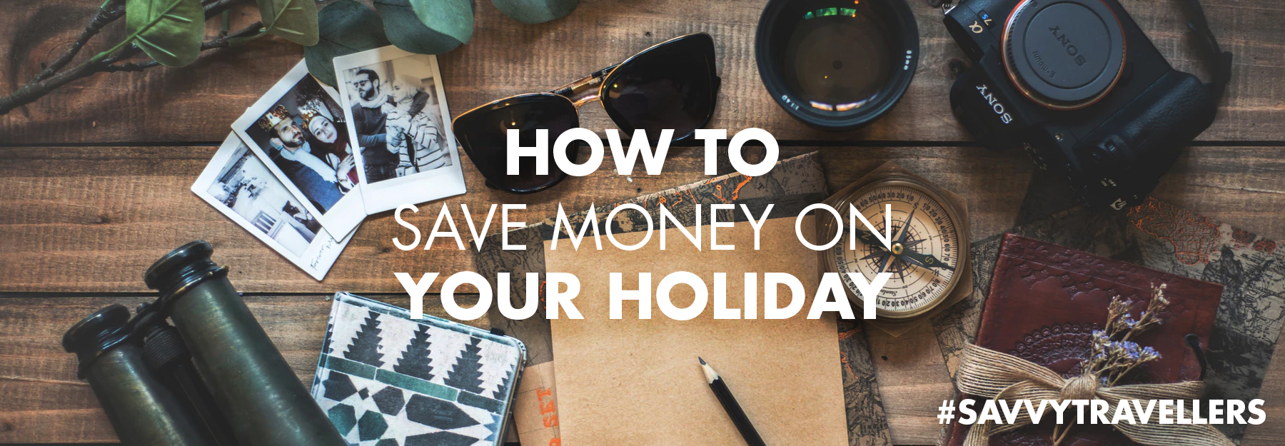 How to save money on your holiday